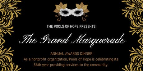 Pools Of Hope Grand Masquerade Awards Dinner tickets