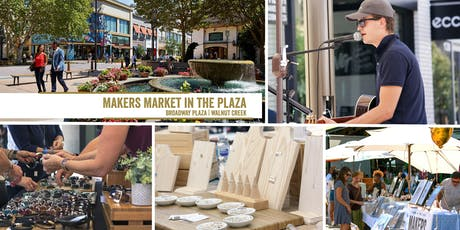Makers Market in the Plaza - Broadway Plaza Walnut Creek! | A Monthly Craft Fair! tickets