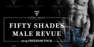 Fifty Shades Ladies Night Male Revue Syracuse