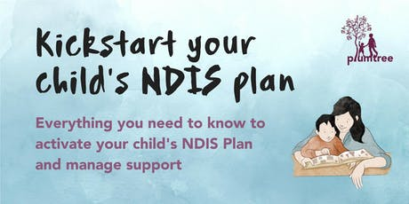 Kickstart your child's NDIS Plan tickets
