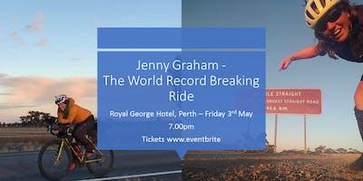 Jenny Graham - The World Record Breaking Ride