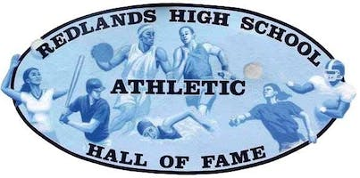 The Redlands High School Athletic Hall of Fame Induction Dinner &  Ceremony
