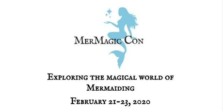 MerMagic Con 2020 tickets