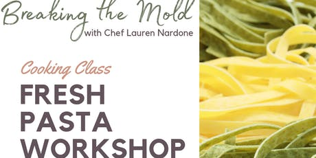 Fresh Pasta Workshop tickets