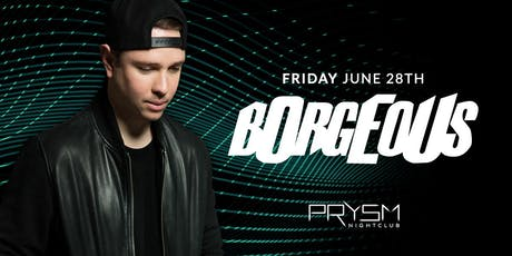 BORGEOUS tickets
