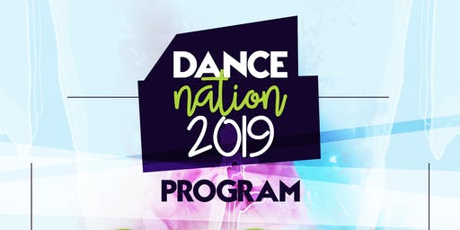 "2019 Dance Nation School's Spectacular ""Glow: Let Your Light Shine"""