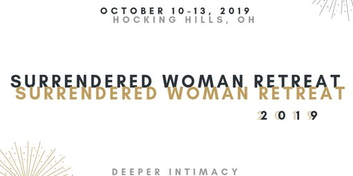 Surrendered Woman Retreat 2019 | Deeper Intimacy