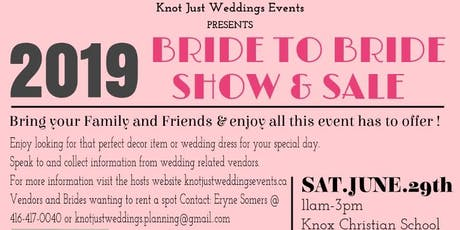 Bride To Bride Show & Sale (Vendors Wanted) tickets