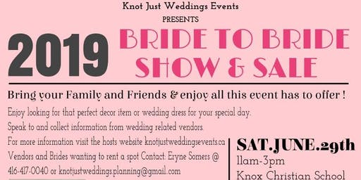 Bride To Bride Show & Sale (Vendors Wanted)