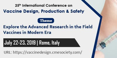 25th International Conference on Vaccine Design, Production & Safety