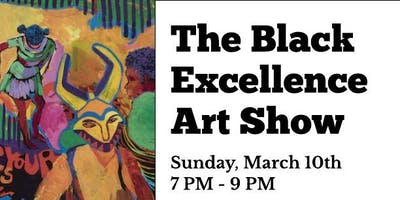 "Black Excellence ""The Art Show"""