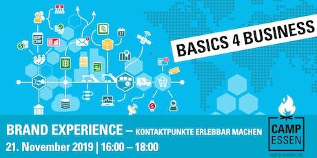Basics 4 Business: Brand Experience – Kontaktpunkte erlebbar machen Tickets