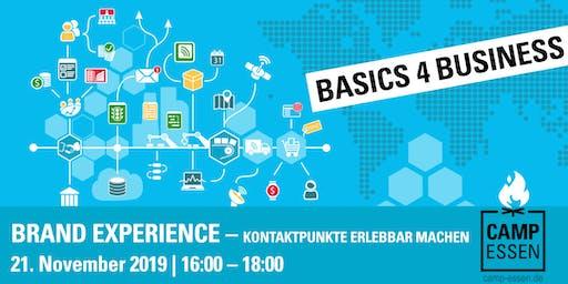 Basics 4 Business: Brand Experience – Kontaktpunkte erlebbar machen