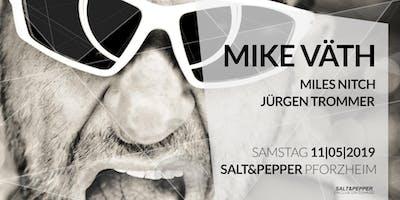 Salt&Pepper pres. Mike Väth