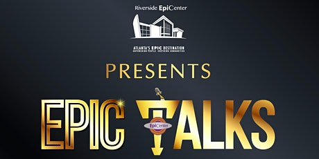 EPICtalks™ Empowerment Series: VIP All Access tickets
