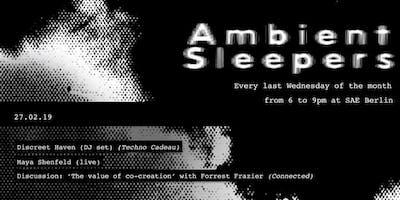 Ambient+Sleepers+N%C2%B05+w-+Discreet+Haven%2C+Maya