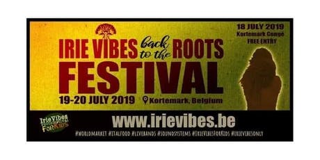 Irie Vibes Roots Festival 2019 tickets