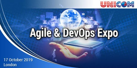 Agile & DevOps Expo in London, 17th October 2019.			 tickets