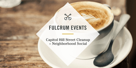 Capitol Hill Street Cleanup + Neighborhood Social tickets