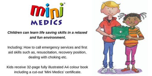 Mini Medics 2.5 hr First Aid Session for 8-13 year old's