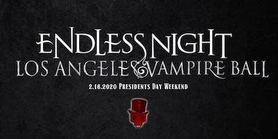 "Endless Night : Los Angeles Vampire Ball 2020 ""Anti-Valentines Day"""