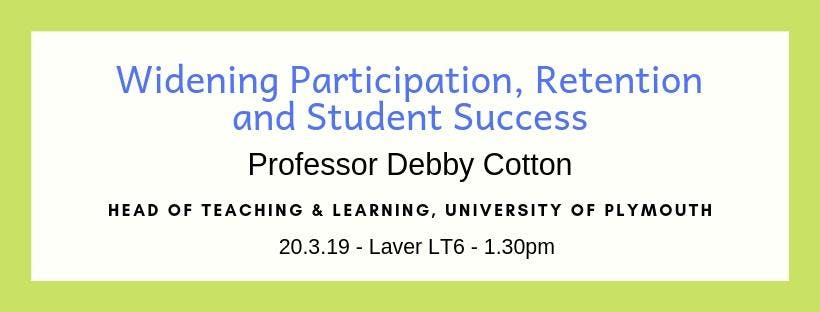 Widening Participation, Retention and Student