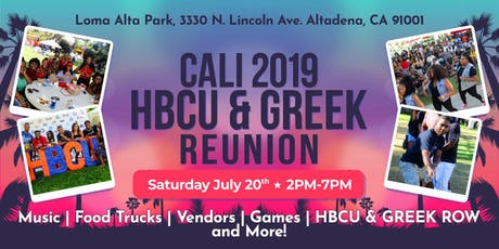 CALI HBCU & GREEK REUNION 2019 REGISTRATION tickets