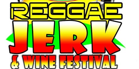 SC REGGAE JERK WINE FESTIVAL tickets