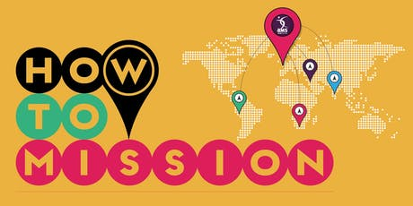 How to Mission : A Global Conversation About Local Mission tickets