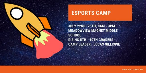 Ignite Camp 2019 - Esports Camp