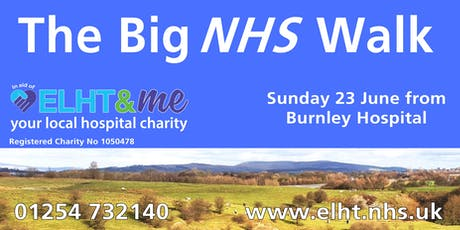 The Big NHS Walk from Burnley General Teaching Hospital tickets