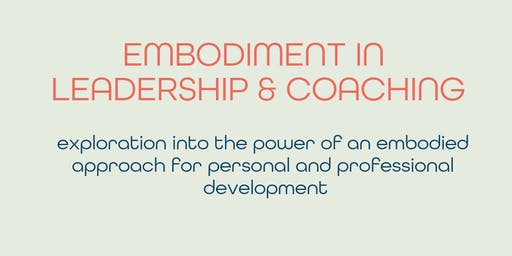 Embodiment for Leadership & Coaching