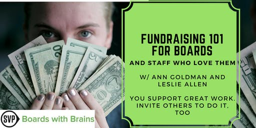 """BWB: """"Fundraising 101 for Boards & Staff Who Love Them"""""""