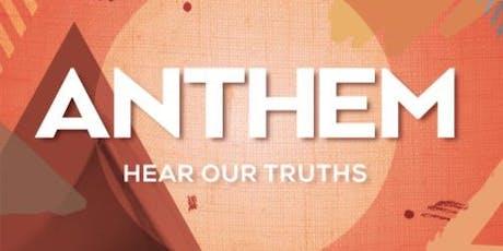 ANTHEM - Hear Our Truths tickets
