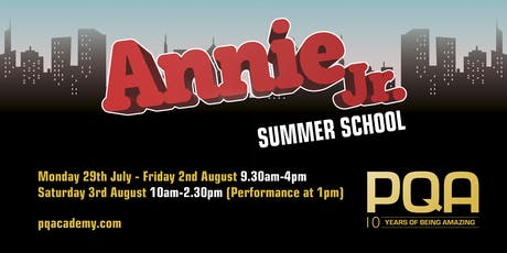 PQA SCARBOROUGH SUMMER SCHOOL: Annie Jr tickets