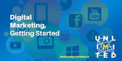 Digital Marketing 101 - Getting Started (Webinar)