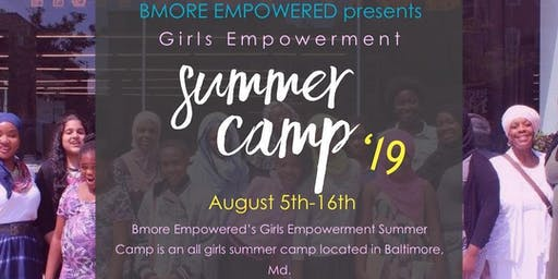 Bmore Empowered Summer Camp for Girls