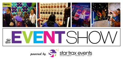 The 18th Annual EVENT SHOW - Powered by Star Trax Events