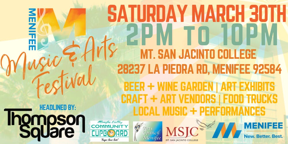 Menifee Music And Arts Festival Tickets Sat Mar 30 2019 At 2 00