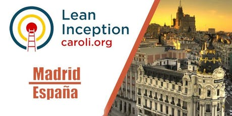Formación Lean Inception en Madrid (1369 R$ = 300 EUR)* entradas