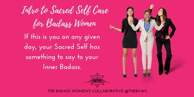 Intro to Sacred Self Care for Badass Women - Willow Lawn