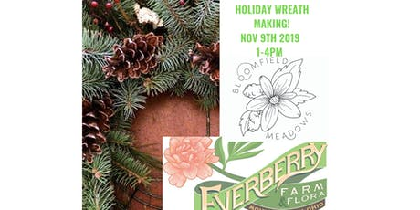 Holiday Wreath Making with Everyberry Farms! tickets