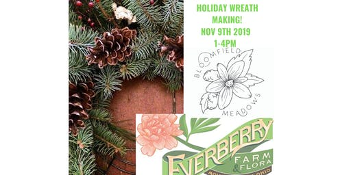 Holiday Wreath Making with Everyberry Farms!