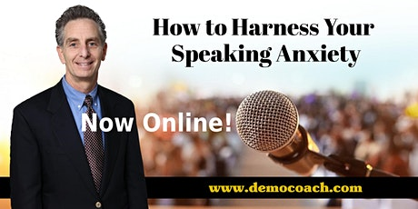 How to Harness Your Speaking Anxiety - Live Online tickets