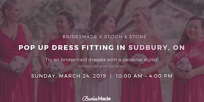 BridesMade + Stitch & Stone Pop-Up Dress Fitting Event - SUDBURY, ON - March 24, 2019