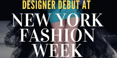 Designer Debut at New York Fashion Week tickets