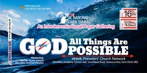 "UK National Prayer Summit ""WITH GOD ALL THINGS ARE..."