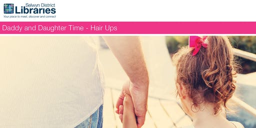 Daddy & Daughter Time – Hair Ups @ Lincoln Library