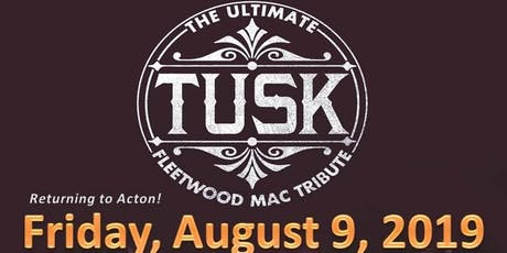 TUSK - The Ultimate Fleetwood Mac Tribute tickets