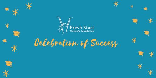 Fall 2019 Fresh Start Women's Foundation Celebration of Success